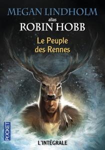 Le peuple des Rennes avis robin hobb